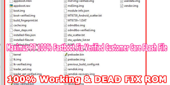Mix · Maximus P7 Flash File (V10) 100% Fastboot Mode Fix